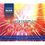A Christmas Choral Spectacular (Peter Breiner)by Bournemouth Symphony...