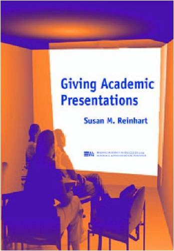 Giving Academic Presentations (Michigan Series in English...