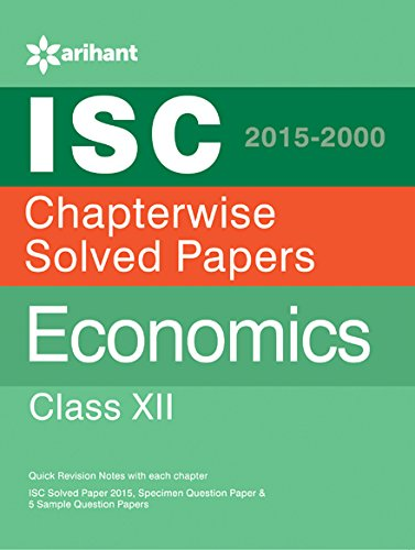 ISC Chapterwise Solved PapersEconomics class 12 (Old Edition)