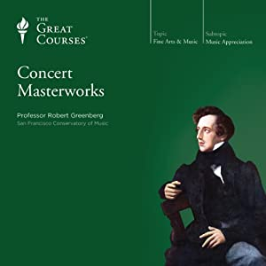 Concert Masterworks | [The Great Courses]