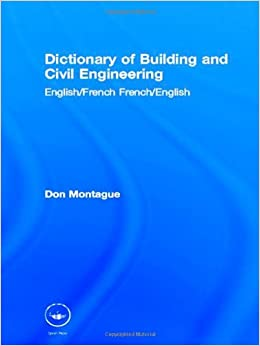 Dictionary of building and civil engineering english for Building dictionary