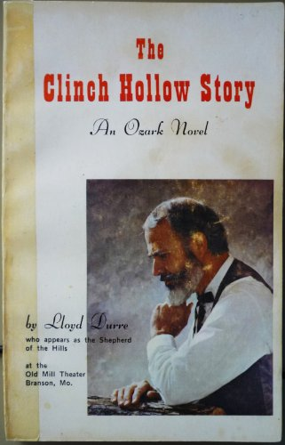 The Clinch Hollow Story - An Ozark Novel PDF