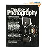 The Book of Photography: How to see and take better pictures (0394498186) by Hedgecoe, John