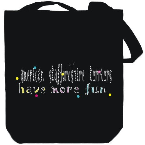Canvas Tote Bag Black American Staffordshire Terriers have more fun Dogs
