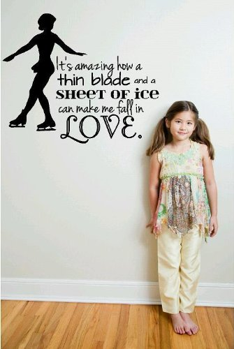 Decal - Vinyl Wall Sticker : It'S Amazing How A Thin Blade And A Sheet Of Ice Can Make Me Fall In Love. Ice Skating Quote Sign / Banner - Kids Teen Sports Hobby Home Decor Boys Girls Dorm Room Bedroom Living Room Peel & Stick Picture Art Graphic Design Te front-13598