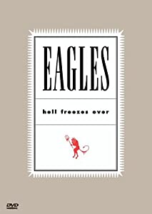 Eagles,the Hell Freezes Over