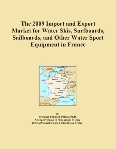 The 2009 Import and Export Market for Water Skis, Surfboards, Sailboards, and Other Water Sport Equipment in France