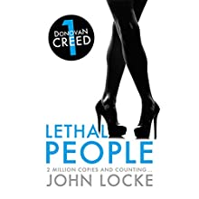 Lethal People: Donovan Creed, Book 1 Audiobook by John Locke Narrated by Adam Sims