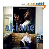 img - for Akiane: Her Life, Her Art, Her Poetry (Hardcover) by Akiane Kramarik (Author) book / textbook / text book