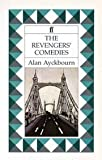 The Revengers' Comedies (057114358X) by Ayckbourn, Alan