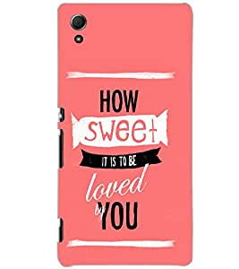 SONY XPERIA Z4 HOW SWEET Back Cover by PRINTSWAG