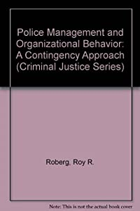Organizational Behavior And Criminal Justice