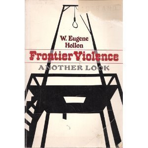 Frontier Violence: Another Look (Galaxy Books)