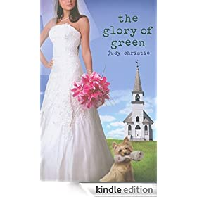 The Glory of Green: Gone to Green Series - Book 3 (Gone to Green Series | Book 3)