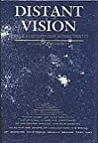 Distant Vision: Romance and Discovery of an Invisible Frontier (Philo T. Farnsworth, Inventor of Television)