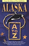 img - for Alaska A to Z by Milepost, Graef, Kris V. (1997) Paperback book / textbook / text book