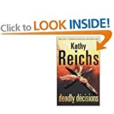 Kathy Reichs Kathy Reichs collection: Boxed set of 3 titles - Death du jour; Deadly decisions; Deja dead. RRP £20.97