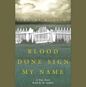 Blood Done Sign My Name | [Timothy B. Tyson]