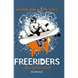"Freeriders 1 - Jan ganz coolvon ""Wolfram H�nel"""