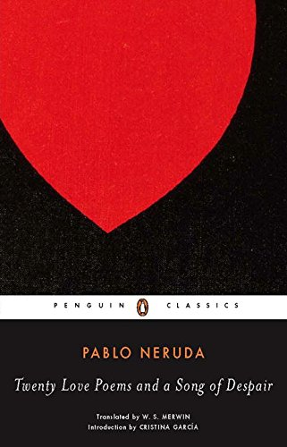 Twenty Love Poems and a Song of Despair (Spanish and English Edition)