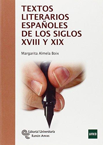 TEXTOS LITERARIOS ESPAÑOLES DE LOS SIGLOS XVIII Y XIX