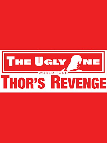The Ugly One Thor's Revenge