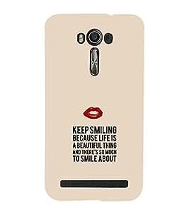 EPICCASE Keep Smiling Mobile Back Case Cover For Asus Zenfone 2 Laser ZE550KL (Designer Case)