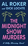 The Midnight Show Murders (Billy Blessing Novels)