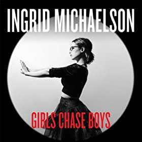 http://www.amazon.com/Girls-Chase-Boys-Ingrid-Michaelson/dp/B00I610CBC/ref=sr_1_1?s=dmusic&ie=UTF8&qid=1403371692&sr=1-1&keywords=ingrid+michaelson+girls+chase+boys