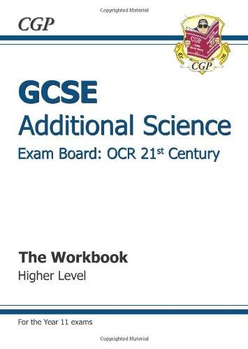 GCSE Additional Science OCR 21st Century Workbook - Higher