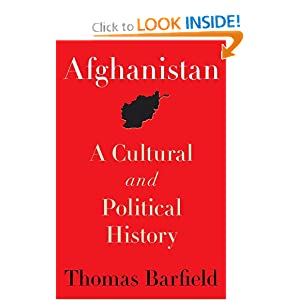 Afghanistan: A Cultural and Political History (Princeton Studies in Muslim Politics) Thomas J. Barfield