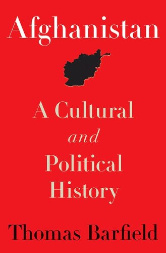 Afghanistan: A Cultural and Political History (Princeton...