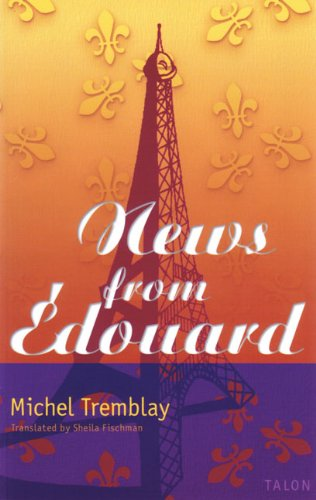 News from Édouard (Chronicles of the Plateau Mont Royal)