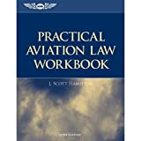 Practical Aviation Law Workbook 5th (Fifth) Edition