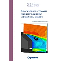 Aérodynamique automobile pour l environnement, le design et la sécurité