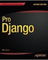 Pro Django (Expert's Voice in Web Development)