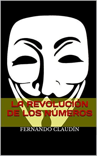 La revolución de los números: El Apocalipsis hecho realidad