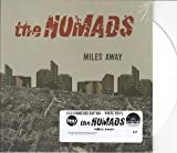 NOMAD NOMAD - MILES AWAY 7in WHITE VINYL, NUMBERED (34107)