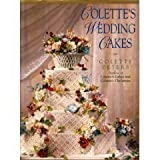Colette's Wedding Cakes ~ Colette Peters