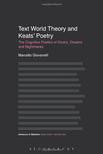 Text World Theory and Keats' Poetry (Advances in Stylistics)