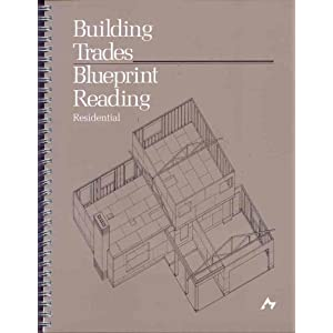 Building trades blueprint reading residential ronald k for How to read residential blueprints