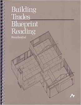 Building Trades Blueprint Reading Residential Ronald K