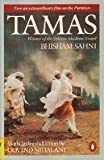 Tamas: Winner of the Sahitya Award (0140114777) by Sahni, Bhisham