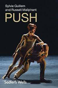 Maliphant/Guillem: Push [Import anglais]