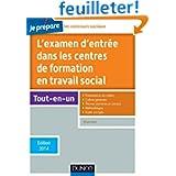 Je prépare l'examen d'entrée dans les centres de formation en travail social -5e éd-Ed. 2014: Edition 2014