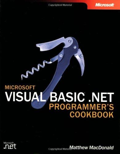 Microsoft Visual Basic .Net Programmer'S Cookbook (Developer Reference)