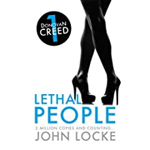 Lethal People: Donovan Creed, Book 1 (       UNABRIDGED) by John Locke Narrated by Adam Sims