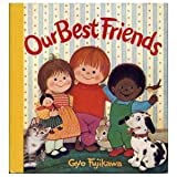 Our Best Friends (0448143437) by Fujikawa, Gyo