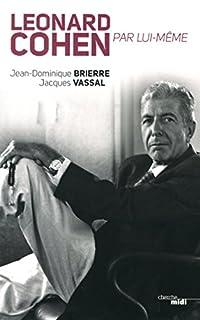 Jean-Dominique Brierre - Leonard Cohen par lui-même