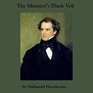 an analysis of the veil in the ministers black veil by nathaniel hawthorne Use these minister's black veil teaching ideas to keep your students awake in class included is a short summary and analysis of nathaniel hawthorne's story as well as creative lesson.